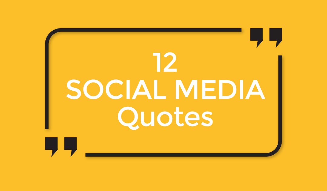 12 inspirational social media quotes